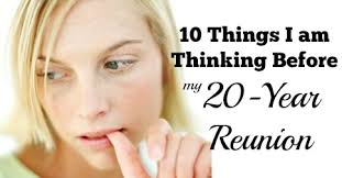 High School Reunion Meme - 10 things i am thinking before my 20 year reunion