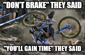 Mtb Memes - mountain bike imgflip