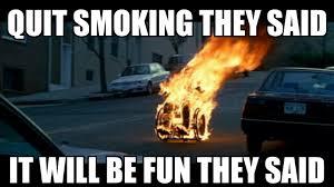 Quit Smoking Meme - quitting smoking subvert the dominant paradigm