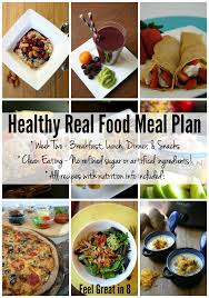 healthy real food meal plan week two real food recipes