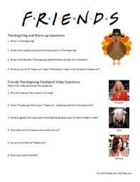 thanksgiving friends thanksgiving flashback worksheet esl files