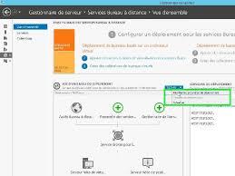 configurer bureau distance windows 7 surinfo le site à suivre publication de bureaux virtuels vdi