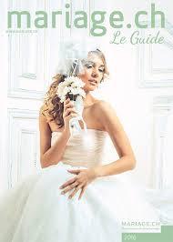 magazine mariage mariage ch magazine mariage le guide 2016