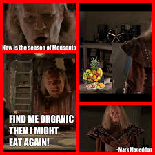 Organic Meme - ghostbusters 2 vigo anti monsanto season of monsanto fine me organic