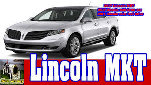 lincoln 2017 crossover 2017 lincoln mkt 2017 lincoln mkt town car 2017 lincoln mkz