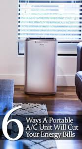 Comfort Air Portable Air Conditioner 6 Ways A Portable Air Conditioner Can Lower Your Energy Bills