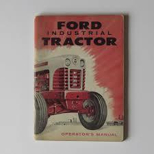 ford industrial tractor operator u0027s manual flynn u0027s tractor