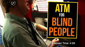 How To Interact With Blind People How Blind People Use The Atm Youtube