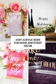 decor signs 8 diy acrylic signs for home and event decor shelterness
