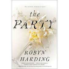 What Are The Parts Of A Book Report The Party By Robyn Harding Reviews Discussion Bookclubs Lists