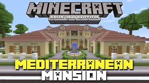 mediterranean mansion minecraft xbox 360 huge mediterranean mansion showcase youtube