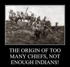 what is the origin of the proverb u0027too many chiefs and not enough