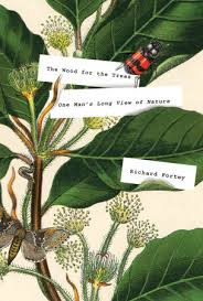 the wood for the trees by richard fortey penguinrandomhouse
