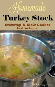 turkey stock recipe whats cooking america