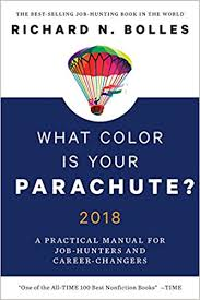 what color is your parachute 2018 a practical manual for job