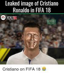 Cristiano Ronaldo Meme - leaked image of cristiano ronaldo in fifa 18 za fifa sports