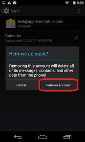 android remove account how to remove an email account from most android devices