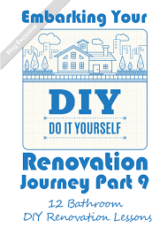 All You Need To Know by 12 Bathroom Diy Renovation Lessons All You Need To Know Before