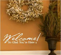 welcome wall quotes we re so glad you re here