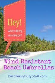 Beech Umbrella 2017 Best Heavy Duty Beach Umbrella Sun And Wind Resistant