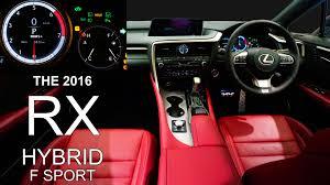 lexus rx200t uk 2016 lexus rx450h f sport interior レクサス 新型rx youtube