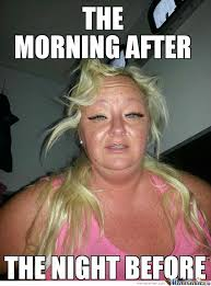 Morning After Meme - the morning after by andrew cranswick meme center