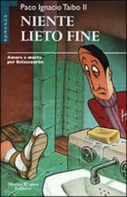 libreria lieto napoli libro niente lieto di p taibo lafeltrinelli
