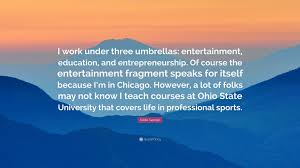 Osu Umbrellas by Eddie George Quote U201ci Work Under Three Umbrellas Entertainment