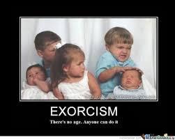 Exorcism Meme - exorcism by garganransis meme center
