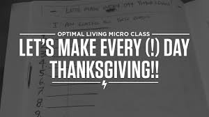 let s make every day thanksgiving