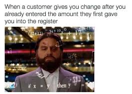 Working In Retail Memes - 31 best retail memes images on pinterest ha ha funny stuff and