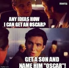 Oscar Memes - pin by chelsea k on leo d pinterest