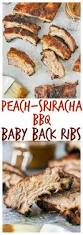 peach sriracha bbq baby back ribs no spoon necessary