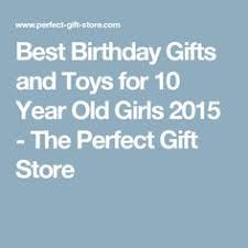 top gifts for 8 year old girls 10 years toy and store