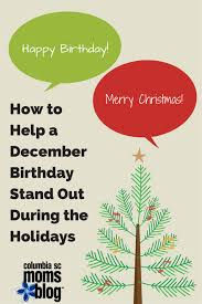 happy birthday merry how to help a december birthday