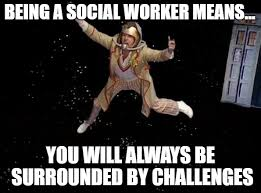 Memes Means - jon s blog being a social worker means