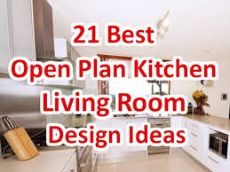 Living Room With Kitchen Design 21 Best Open Plan Kitchen Living Room Design Ideas Deconatic
