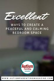 top ideas to create a calming sensory bedroom space autism