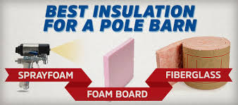 Insulation For Pole Barn What Is The Best Pole Barn Insulation Spray Foam Vs Fiberglass