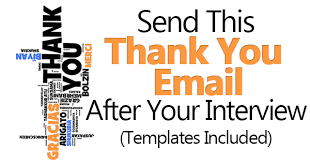 send this thank you email after interview templates included