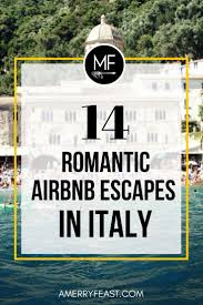 Best Airbnbs In Us by Best 25 Romantic Getaways Ideas On Pinterest Romantic Vacations