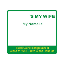 name tags for class reunions budget s my hello my name is class reunion event name