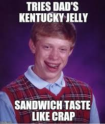 Ky Jelly Meme - peanut butter ky jelly sandwich imgflip