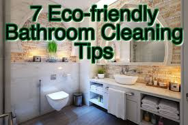 cleaning tips for kitchen clean affinity 7 tips for eco friendly bathroom cleaning