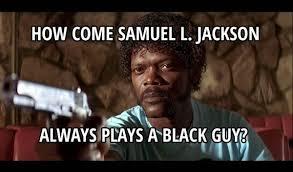 Samuel L Jackson Memes - samuel l jackson meme picture webfail fail pictures and fail