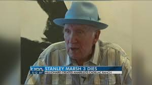stanley marsh cadillac ranch stanley marsh 3 creator of cadillac ranch dies