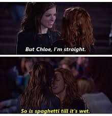Wet Girl Meme - but chloe i m straight so is spaghetti till it s wet real funny