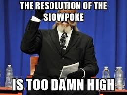 Meme Generator Slowpoke - the resolution of the slowpoke is too damn high rent is too dam