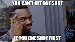 Shots Meme - league of one shots