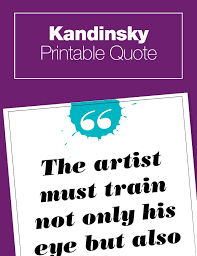printable history quotes painting with your senses kandinsky abstract art kandinsky art